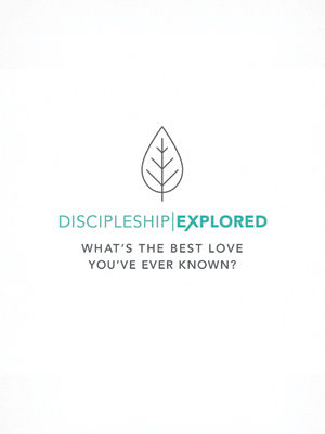 Discipleship Explored