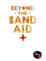 Beyond the Band Aid