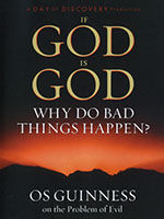 If God is God Why Do Bad Things Happen?