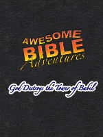 Awesome Bible Adventures: God Destroys Tower of Babel