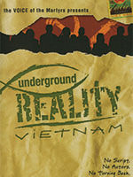 The Voice of the Martyrs: Underground Reality: Vietnam