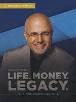 Dave Ramsey's Life. Money. Legacy