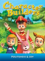 Character Builders: Volume 6- Politeness & Joy