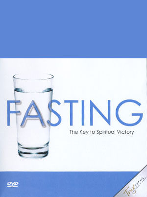 Fasting: The Key to Spiritual Victory