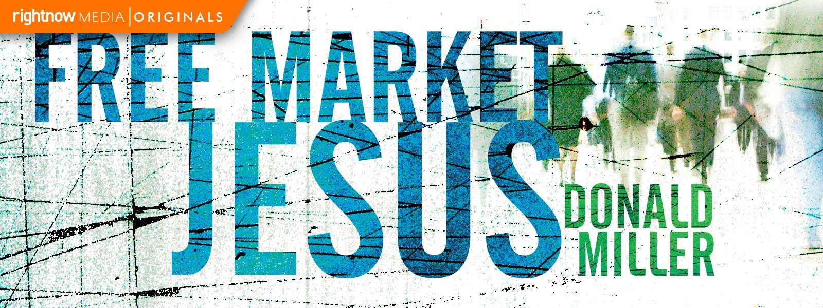 Free Market Jesus