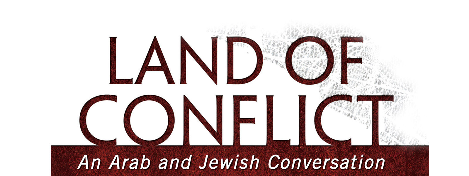 Following Jesus in a Land of Conflict: An Arab and Jewish Conversation