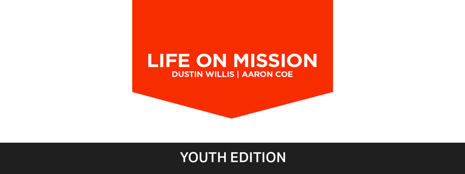 Life On Mission - Youth Edition