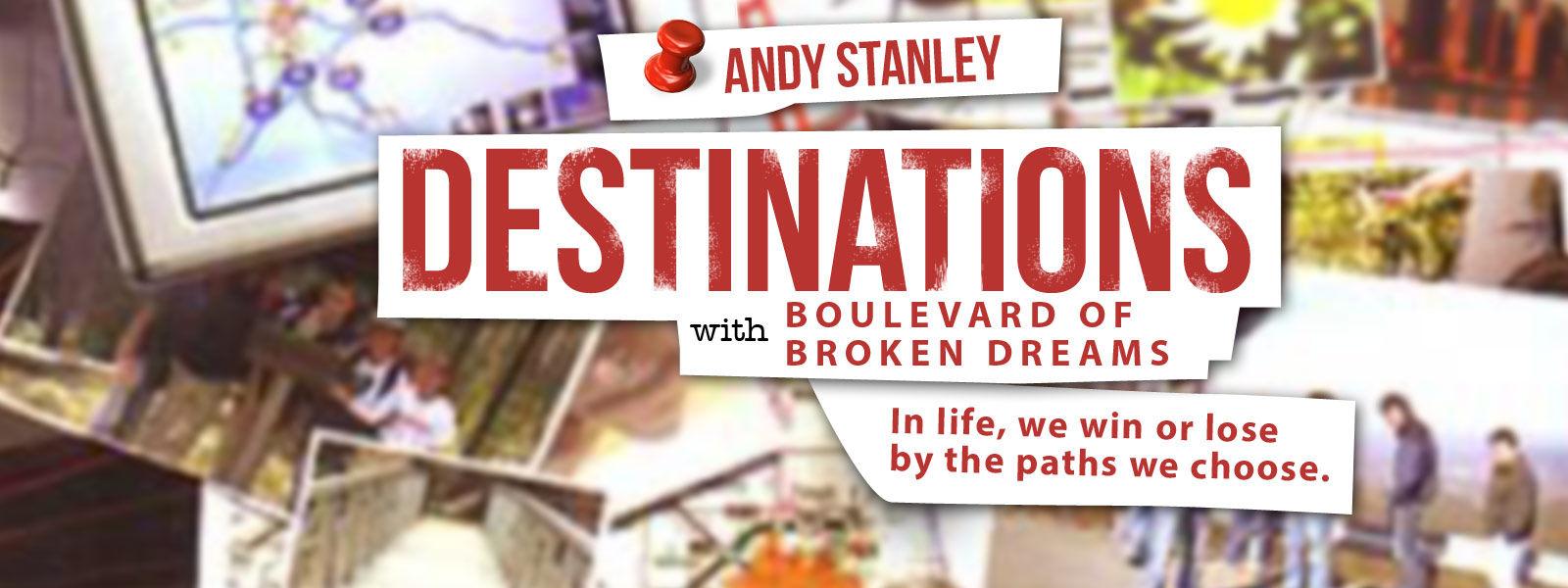 Destinations with Boulevard of Broken Dreams