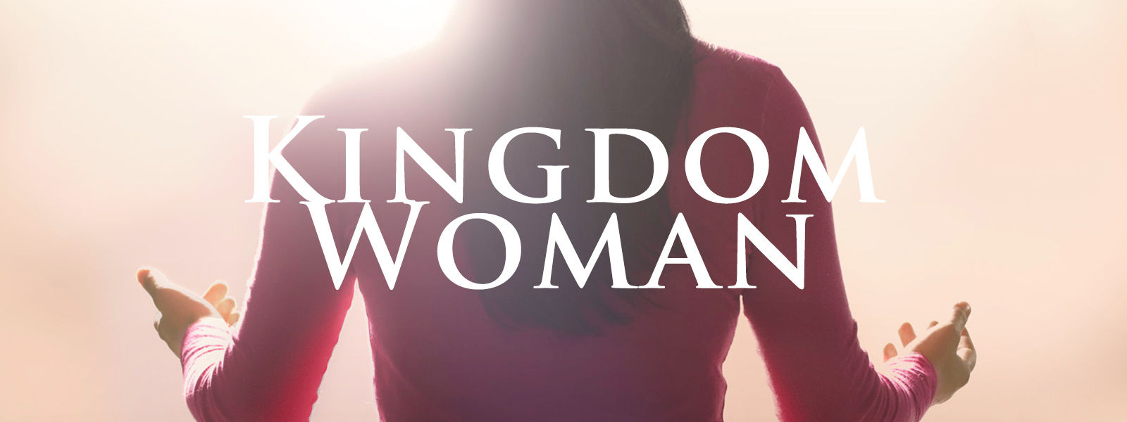 RightNow Media :: Streaming Video Bible Study : Kingdom Woman : Tony Evans  : Focus on the Family