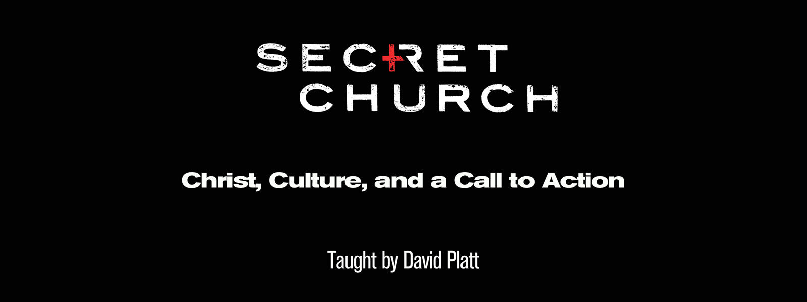 Secret Church 15: Christ, Culture, and a Call to Action