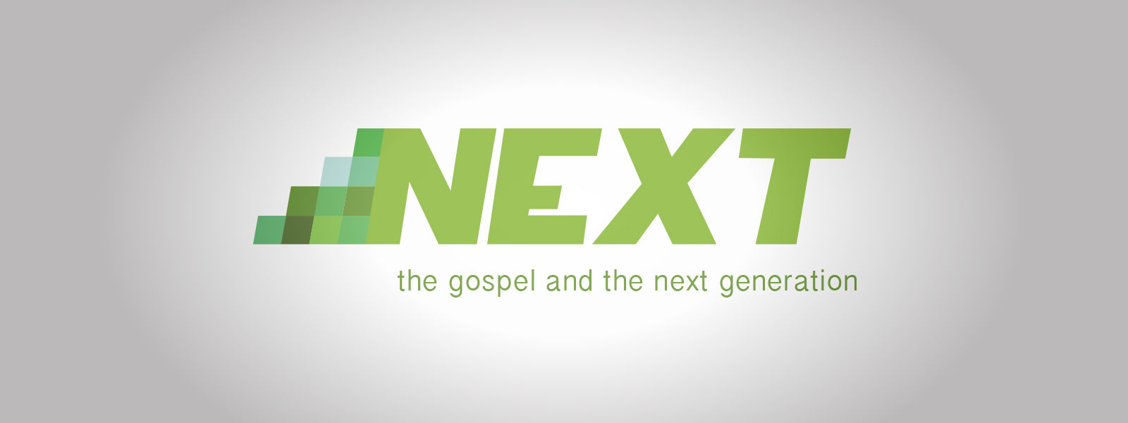 Next: The Gospel and the Next Generation