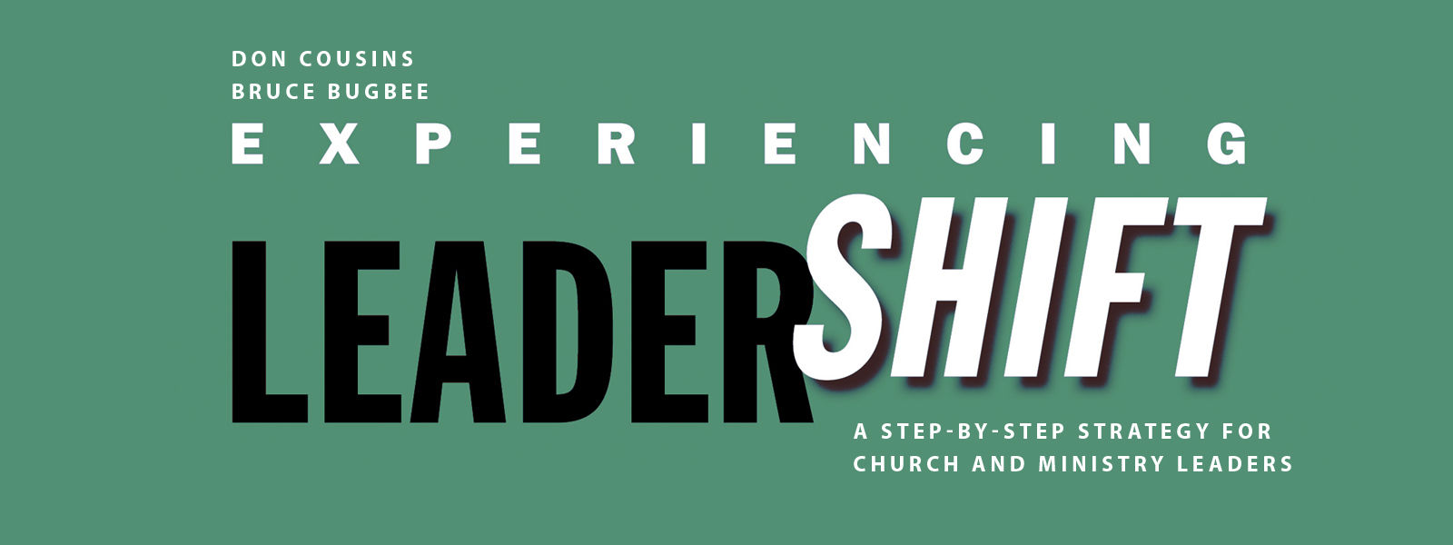 Experiencing LeaderShift Application Guide