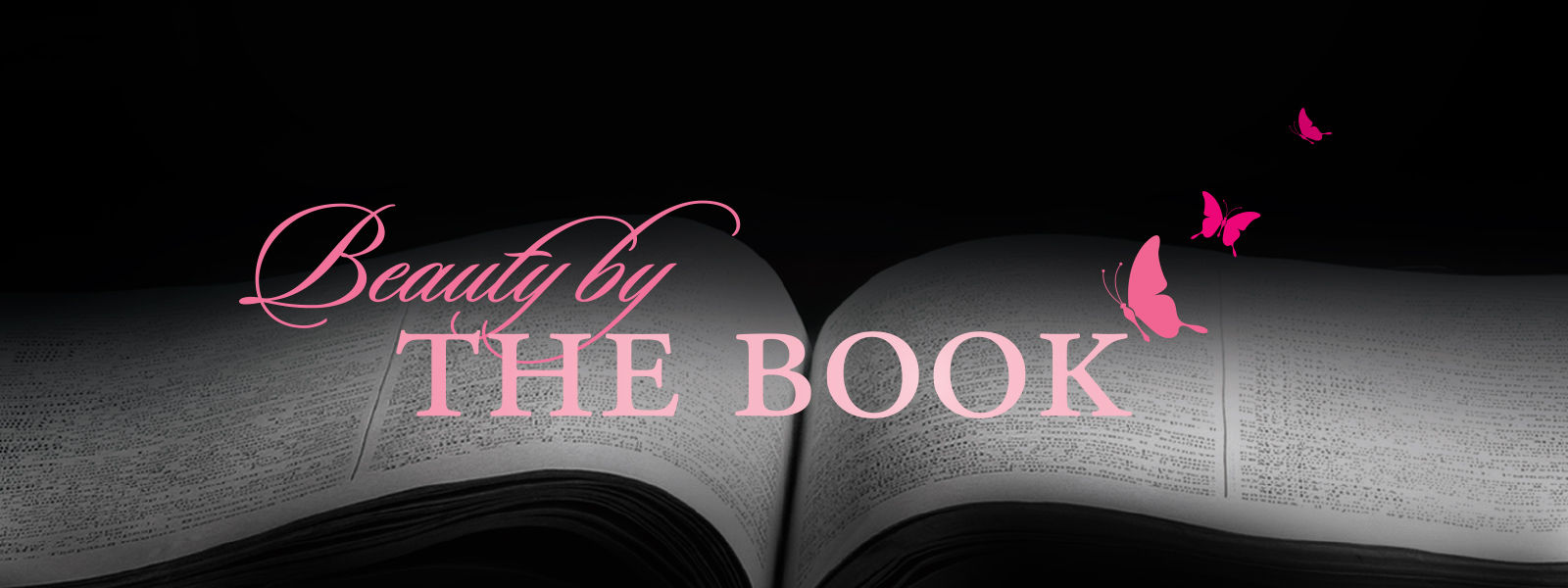 Beauty by The Book: Becoming a Biblically Beautiful Woman