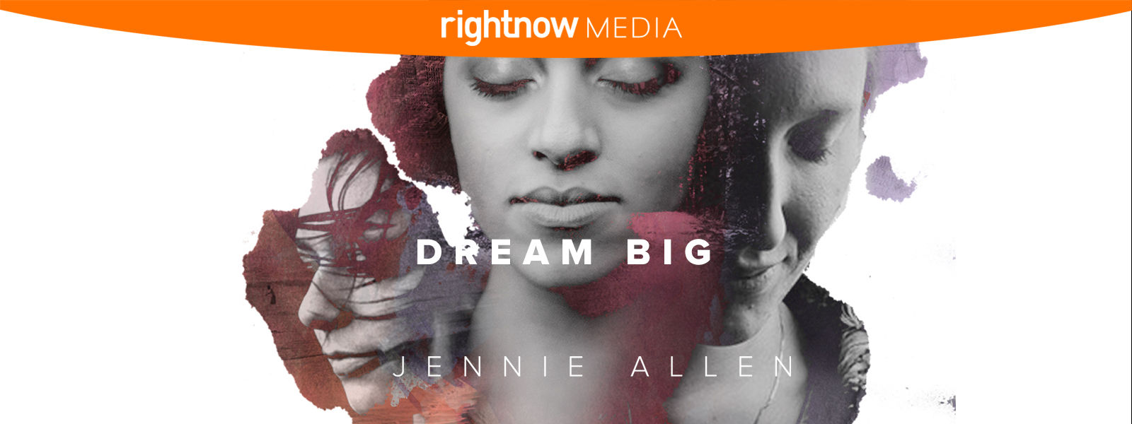 RightNow Media :: Streaming Video Bible Study : Dream Big