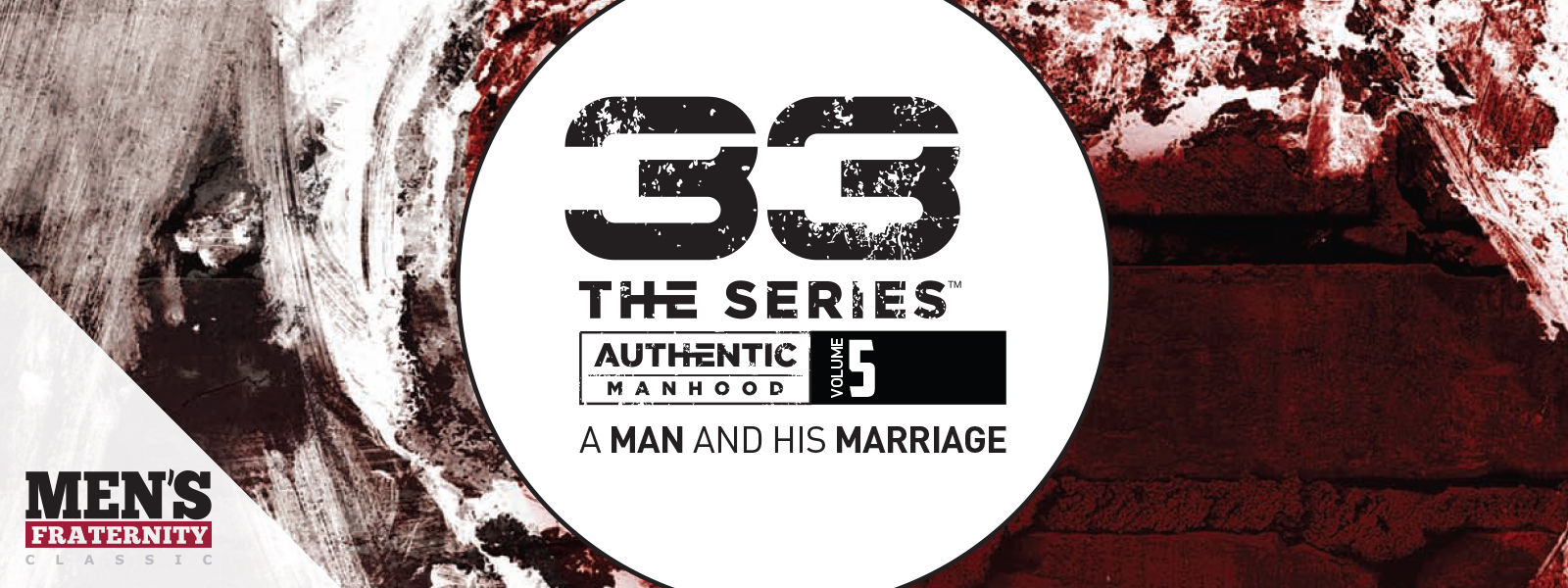 33 The Series (Vol 5): A Man and His Marriage