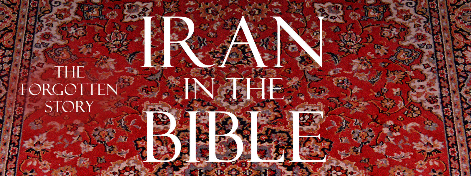 RightNow Media :: Streaming Video Bible Study : Iran and the Bible