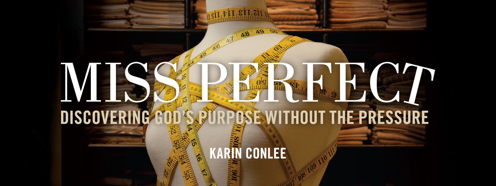 Miss Perfect: Discovering God's Purpose without the Pressure