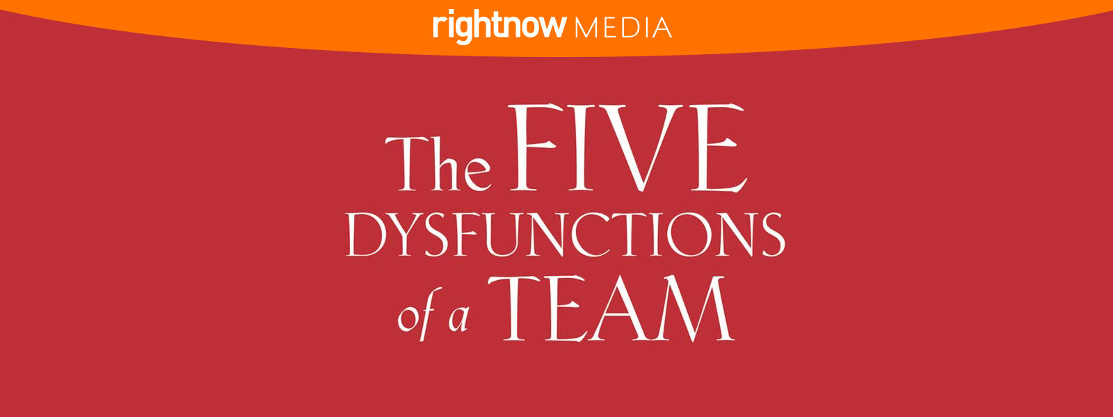 The Five Dysfunctions of a Team (2017)