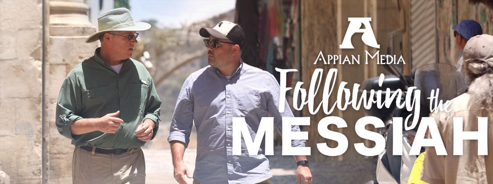 Following The Messiah