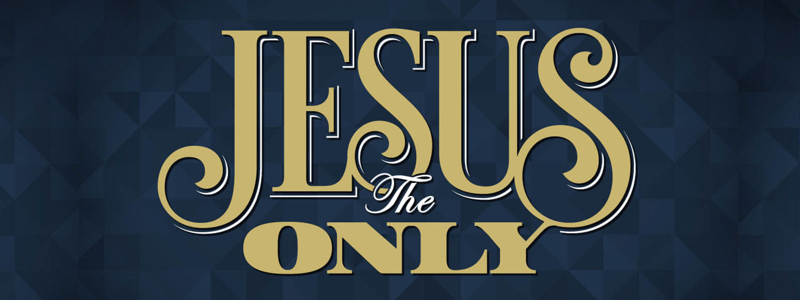 Jesus The Only
