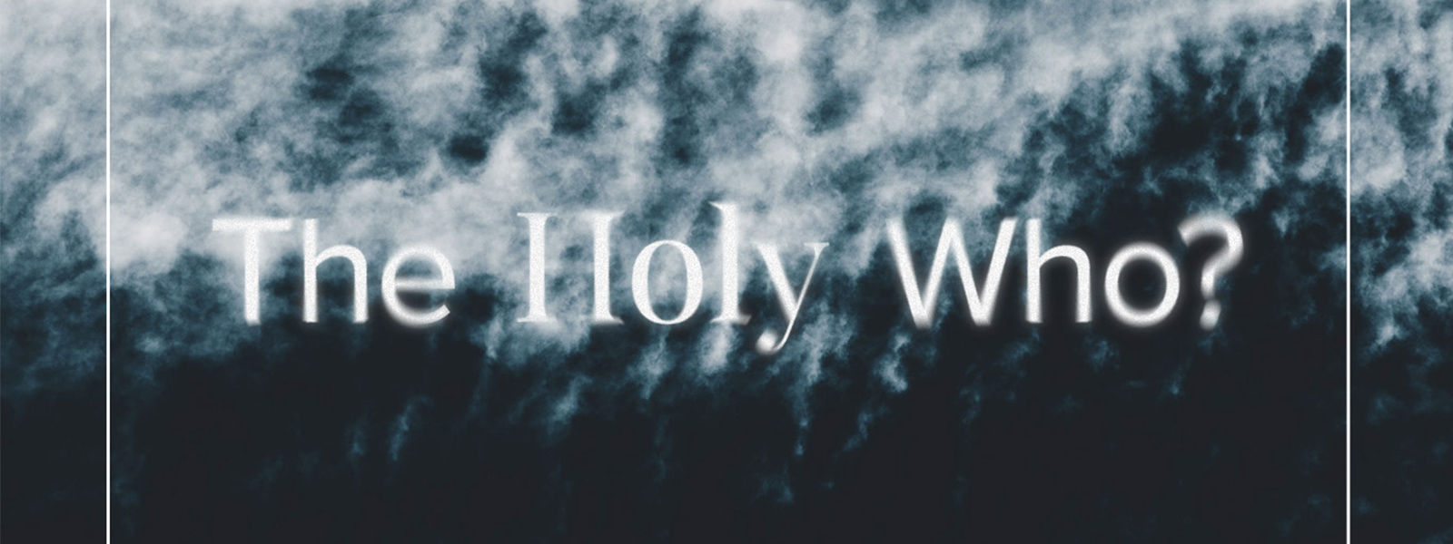 The Holy Who