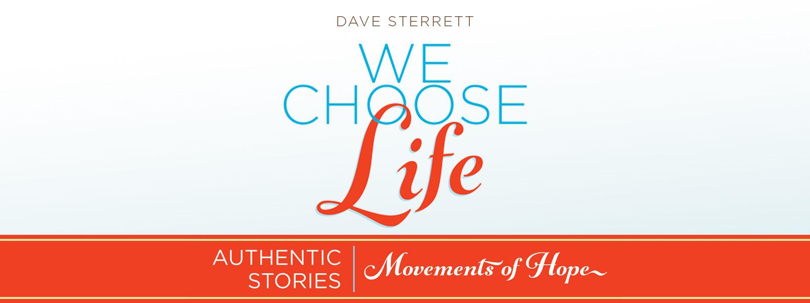 We Choose Life