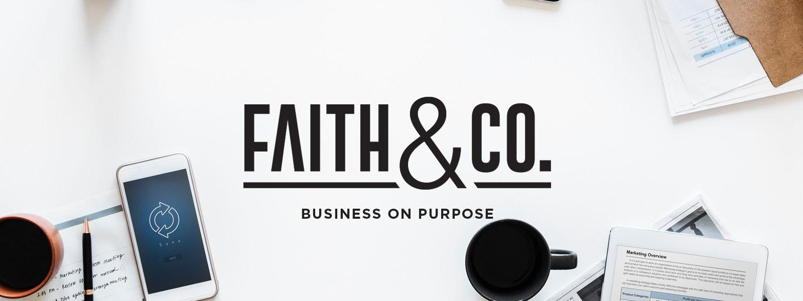 Faith & Co: Business on Purpose
