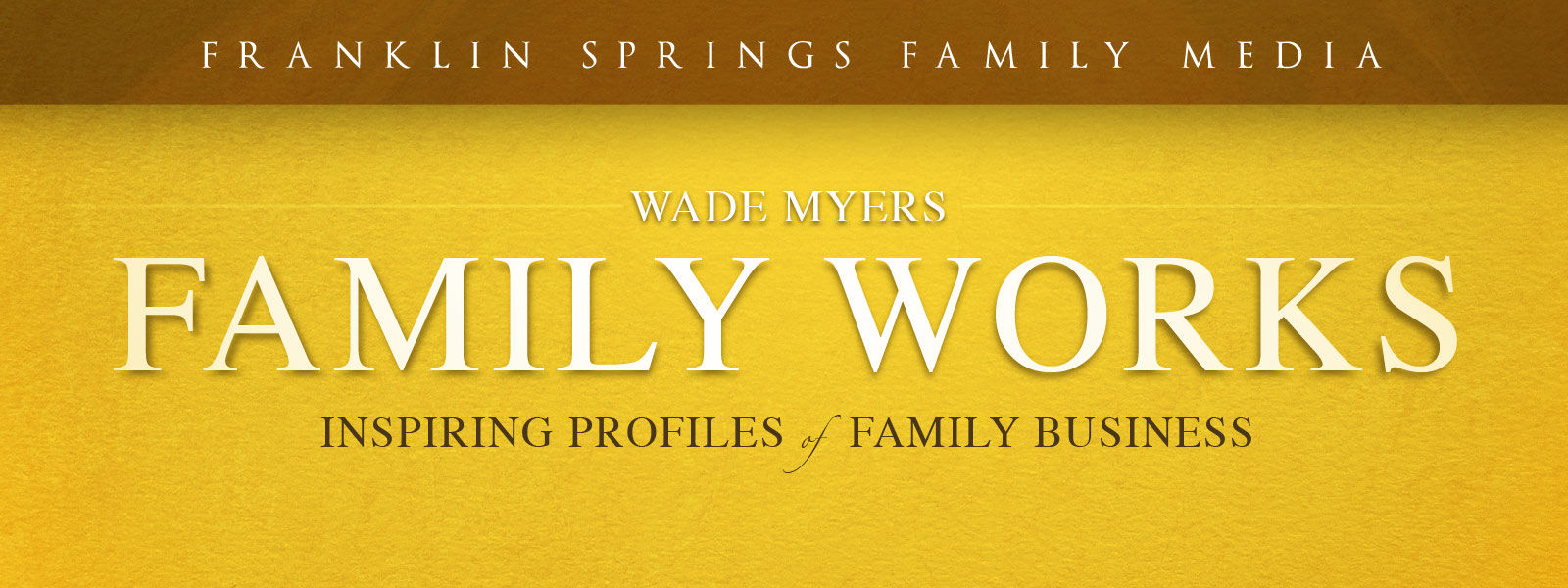 Family Works, Volume 2