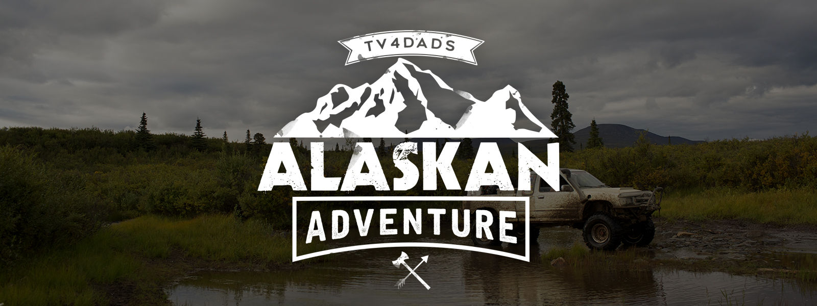 TV4DADS: Alaskan Adventure