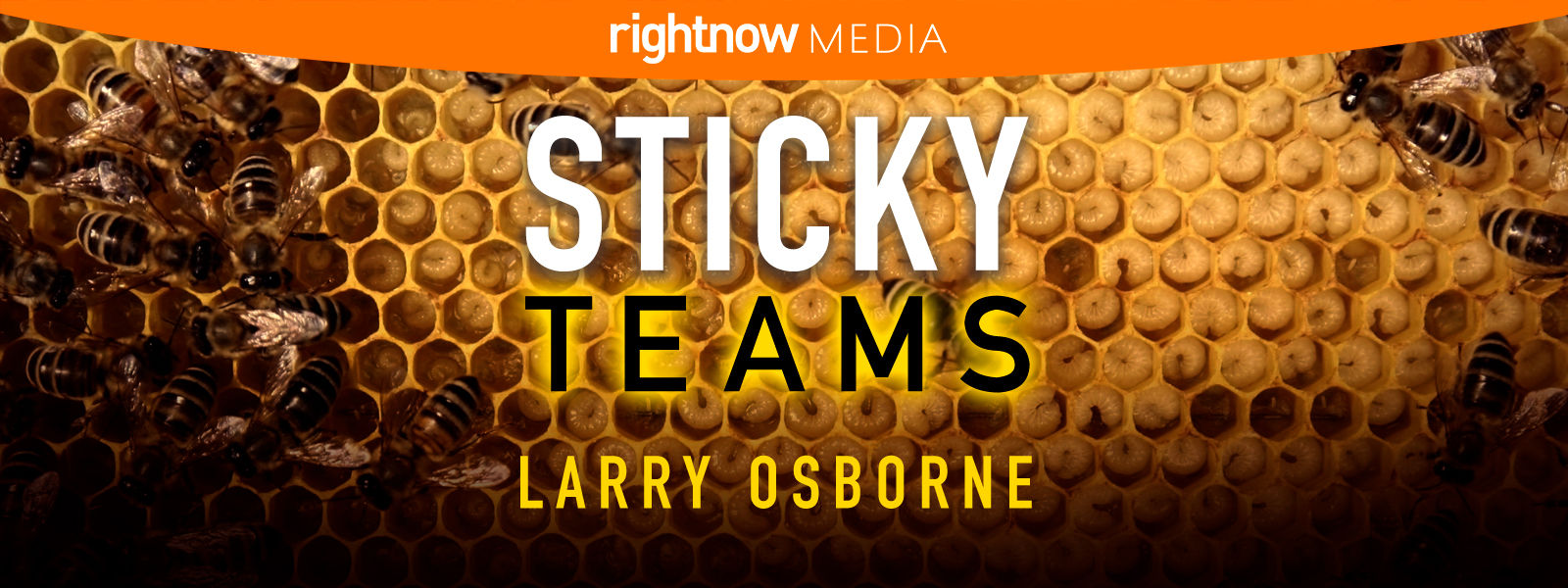Sticky Teams (In the Church)
