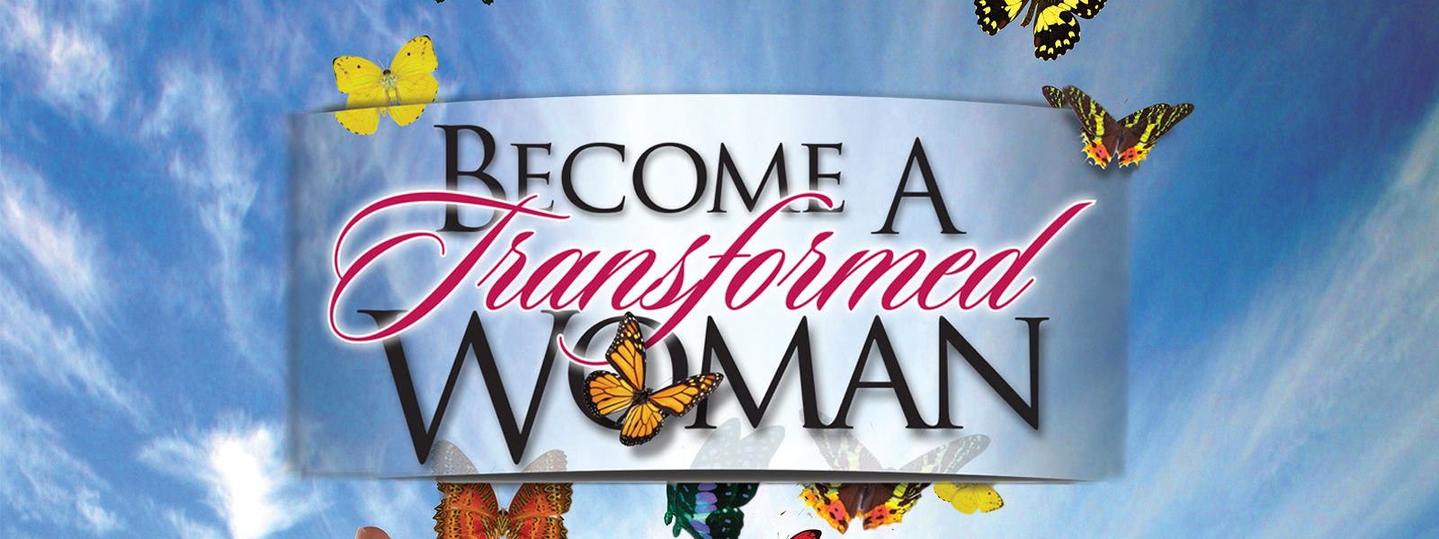 Becoming a Transformed Woman