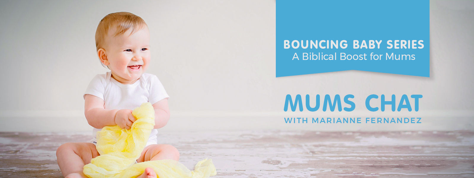 Mums Chat –Bouncing Baby