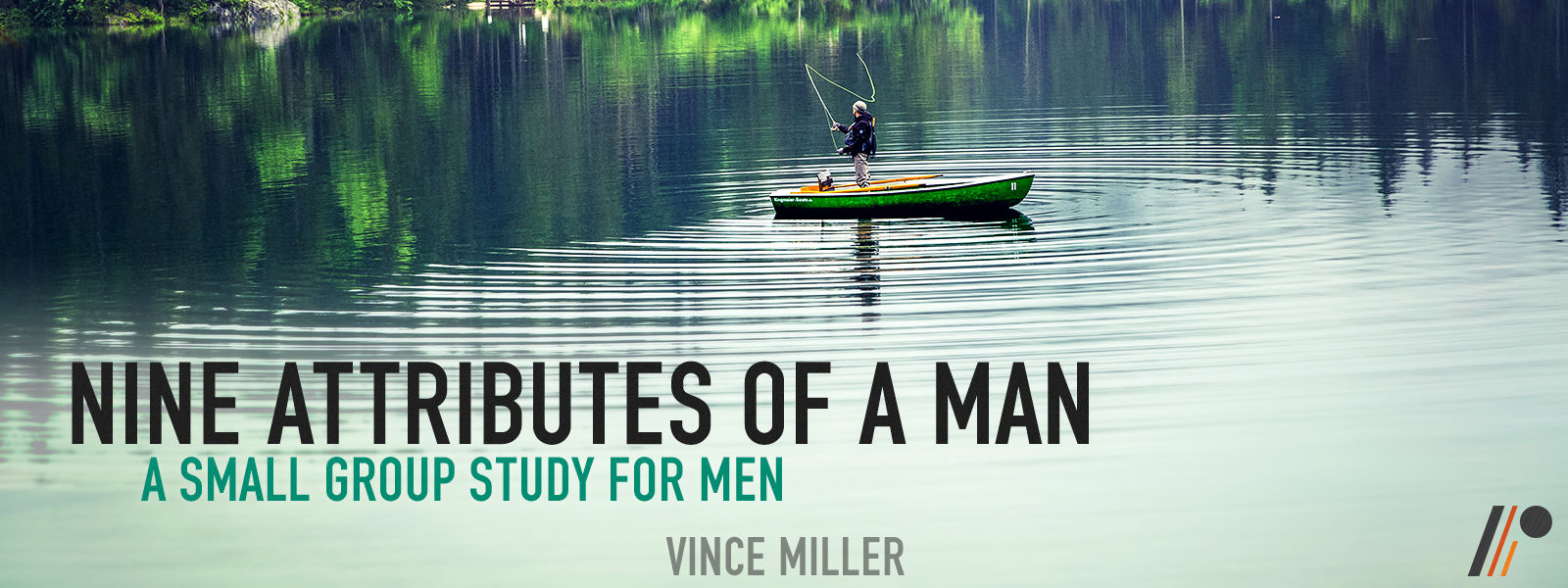 Nine Attributes of A Man
