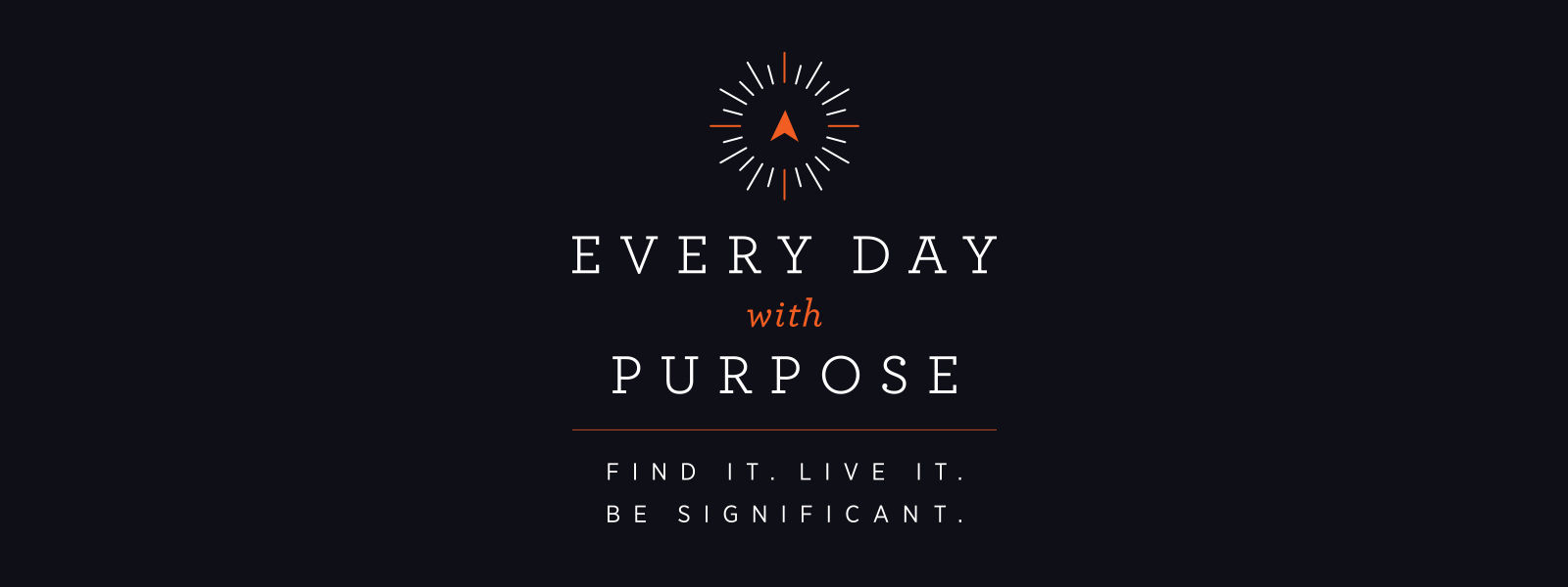 Every Day With Purpose