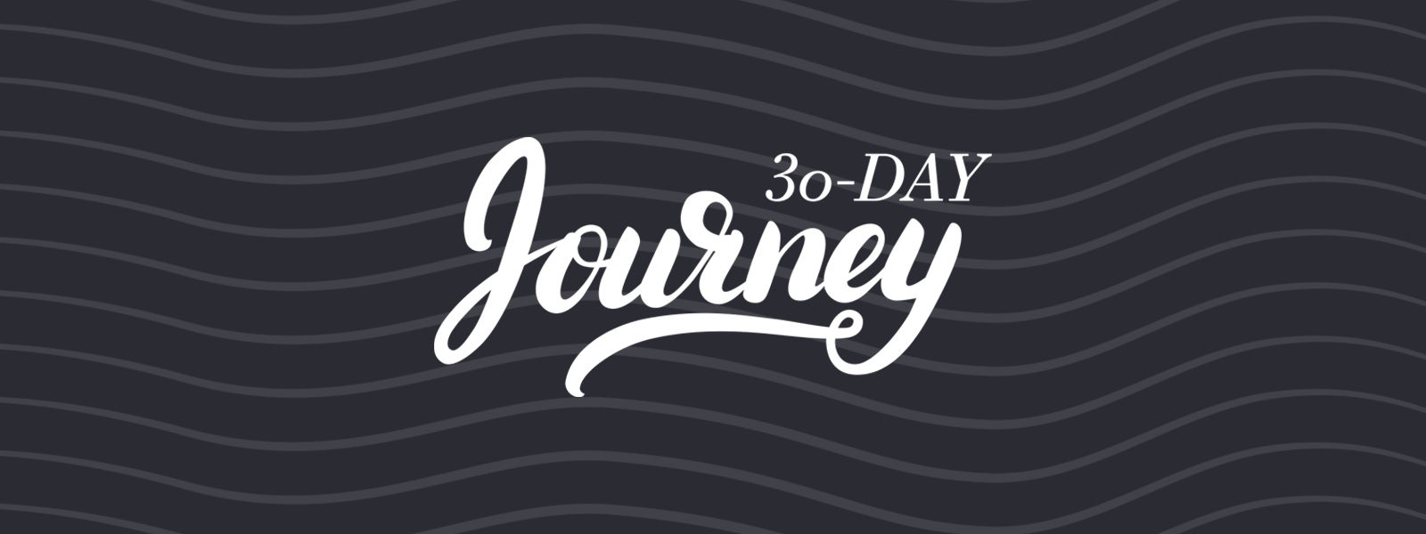 30-Day Journey