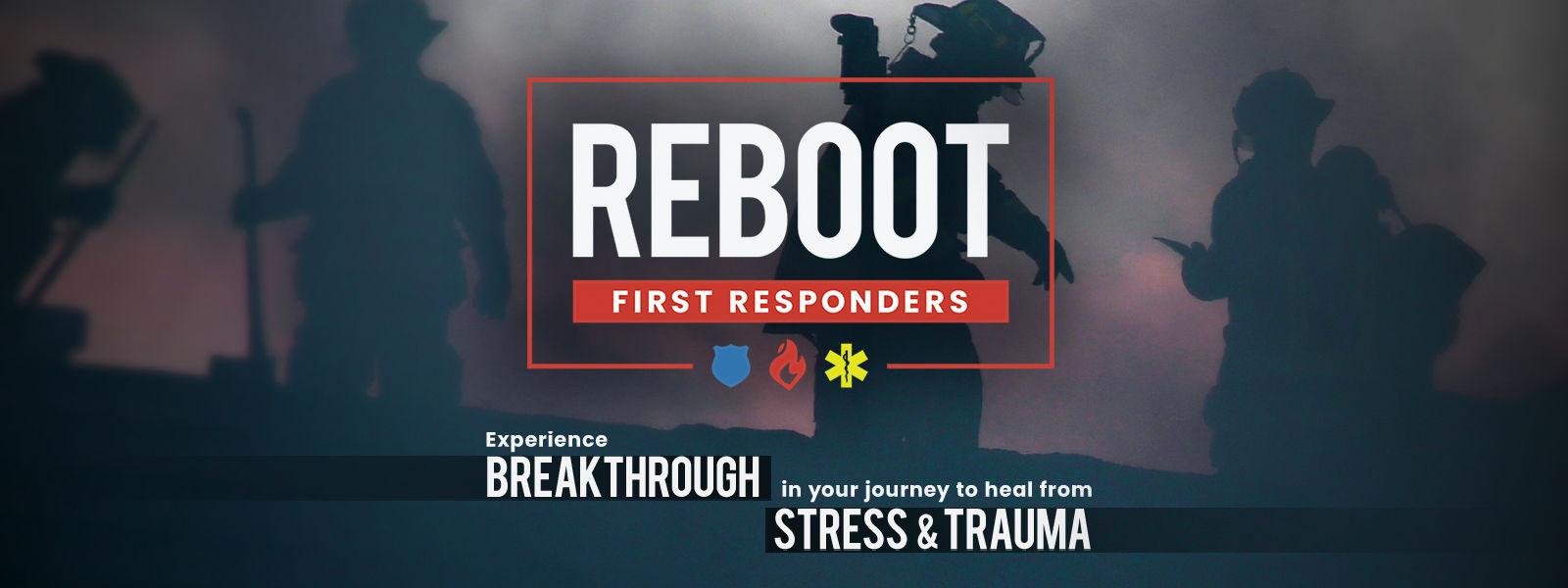REBOOT First Responders