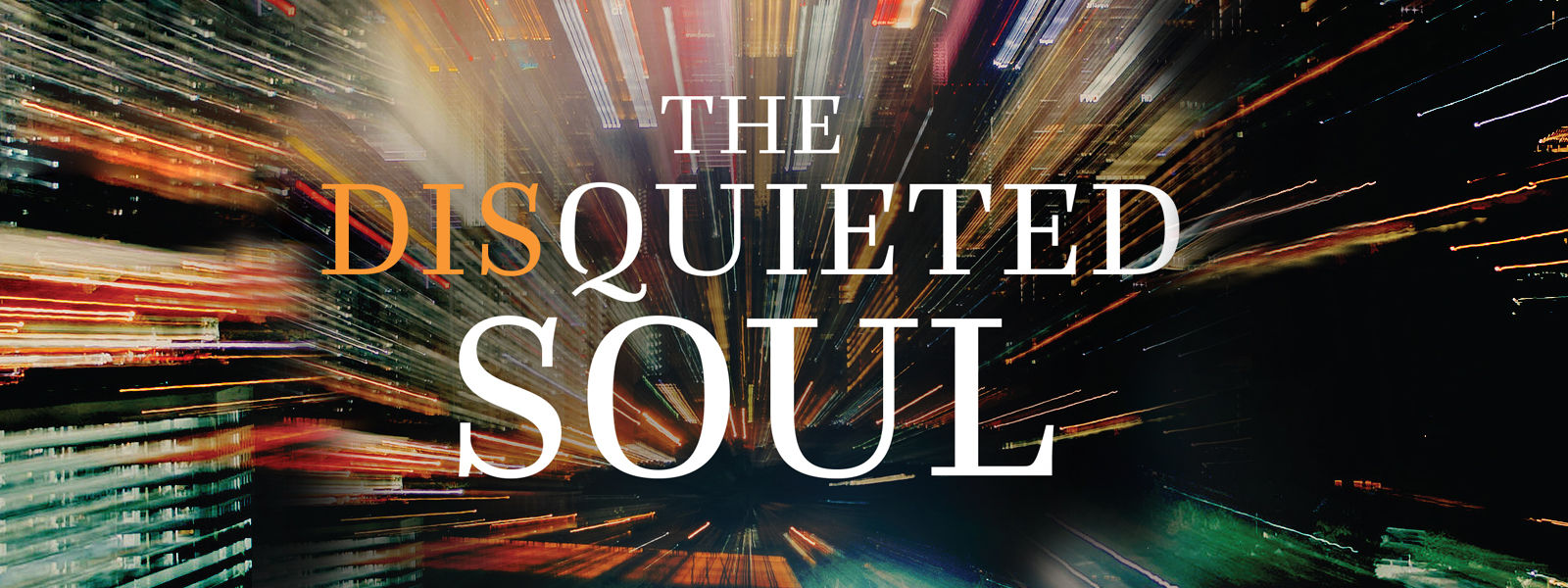 The Disquieted Soul
