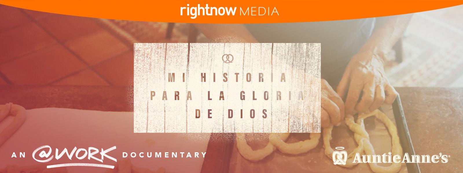 Mi historia para la gloria de Dios: un @ trabajo documental
