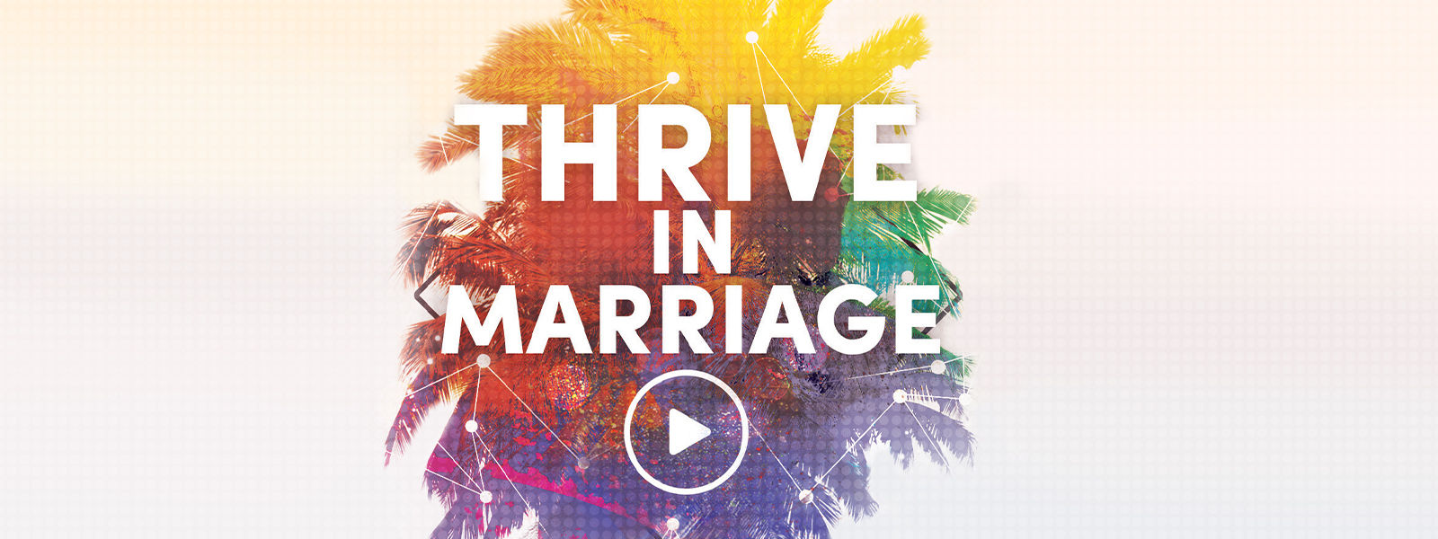 Thrive in Marriage!