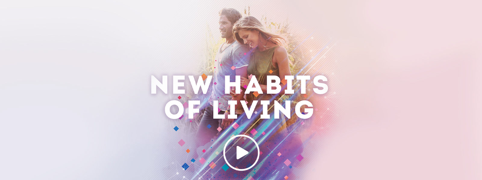 New Habits for Living