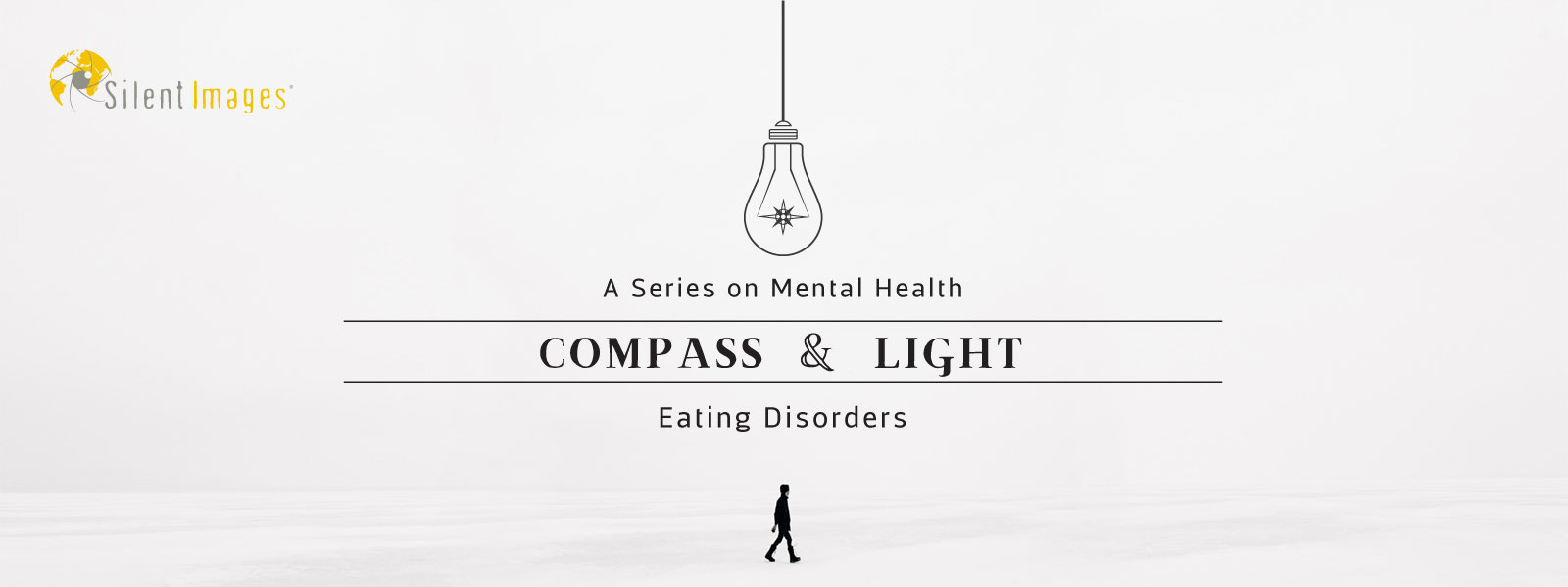 Eating Disorders: A Compass & Light Series