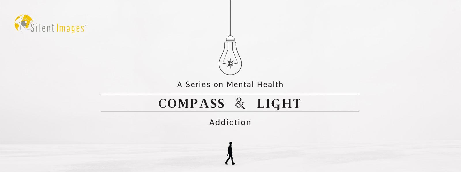 Addiction: A Compass & Light Series