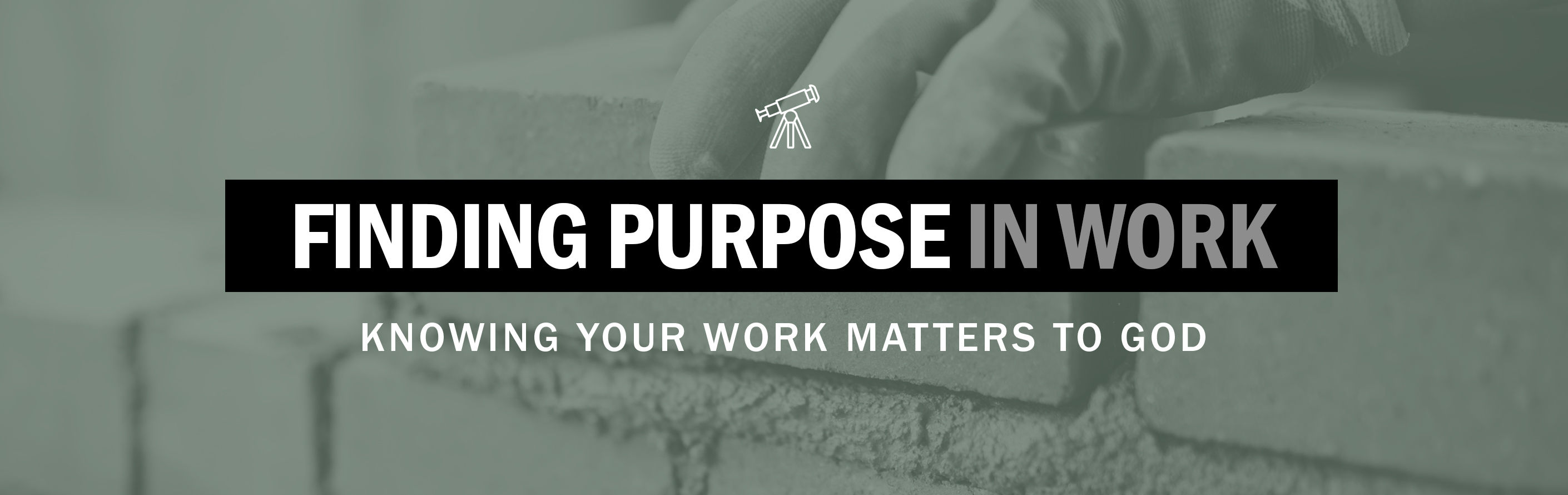 Finding Purpose in Work