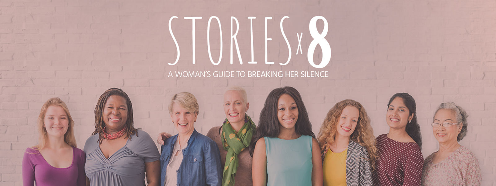 STORIESx8: A Woman's Guide to Breaking Her Silence