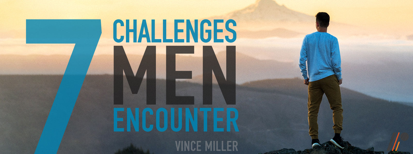 7 Challenges Men Encounter