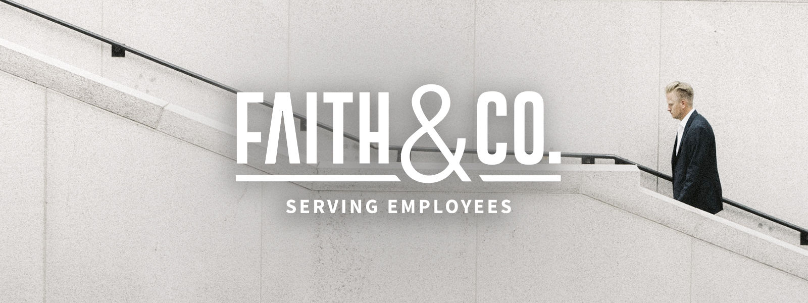 Faith & Co: Serving Employees