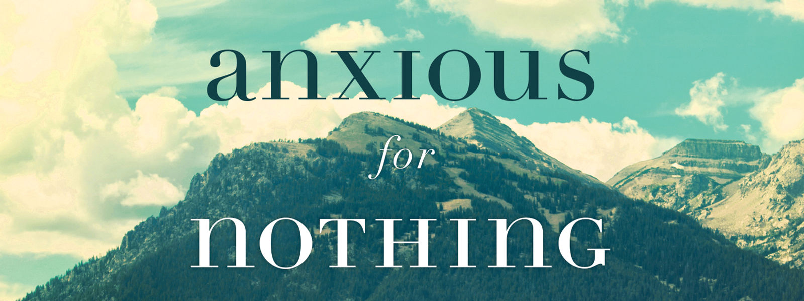 Rightnow Media Streaming Video Bible Study Anxious For Nothing Max Lucado Thomas Nelson