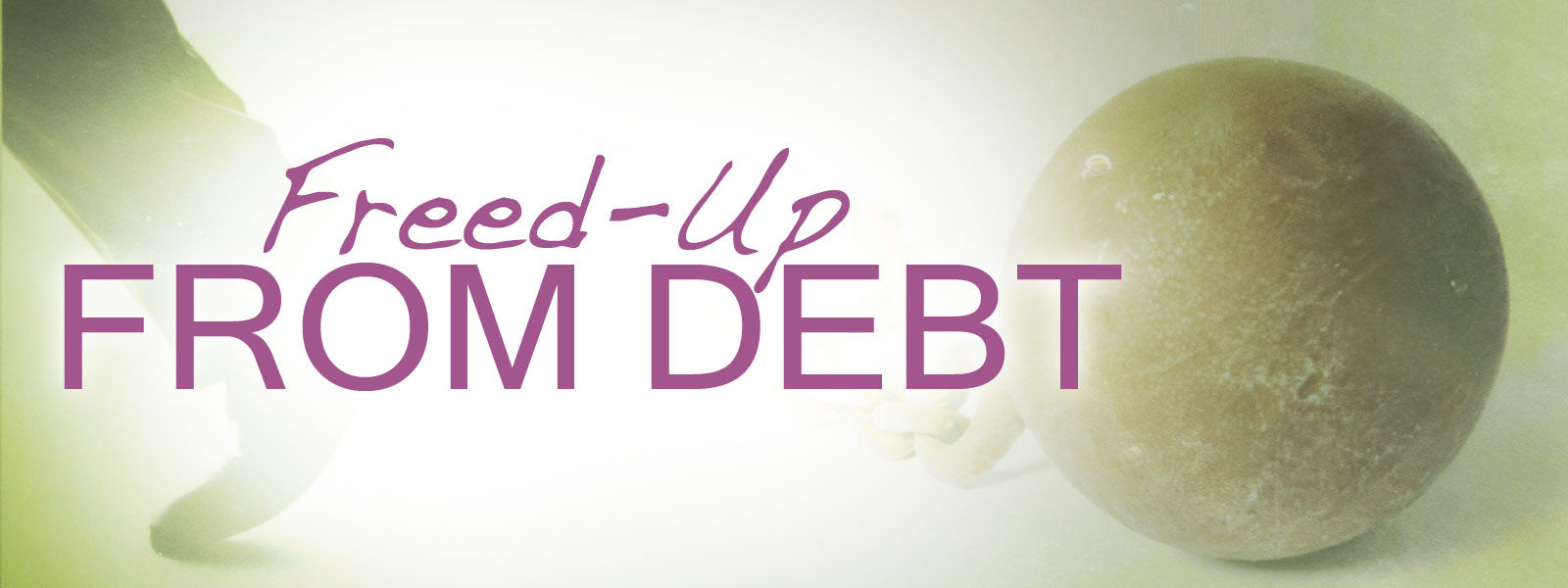 Freed-Up From Debt