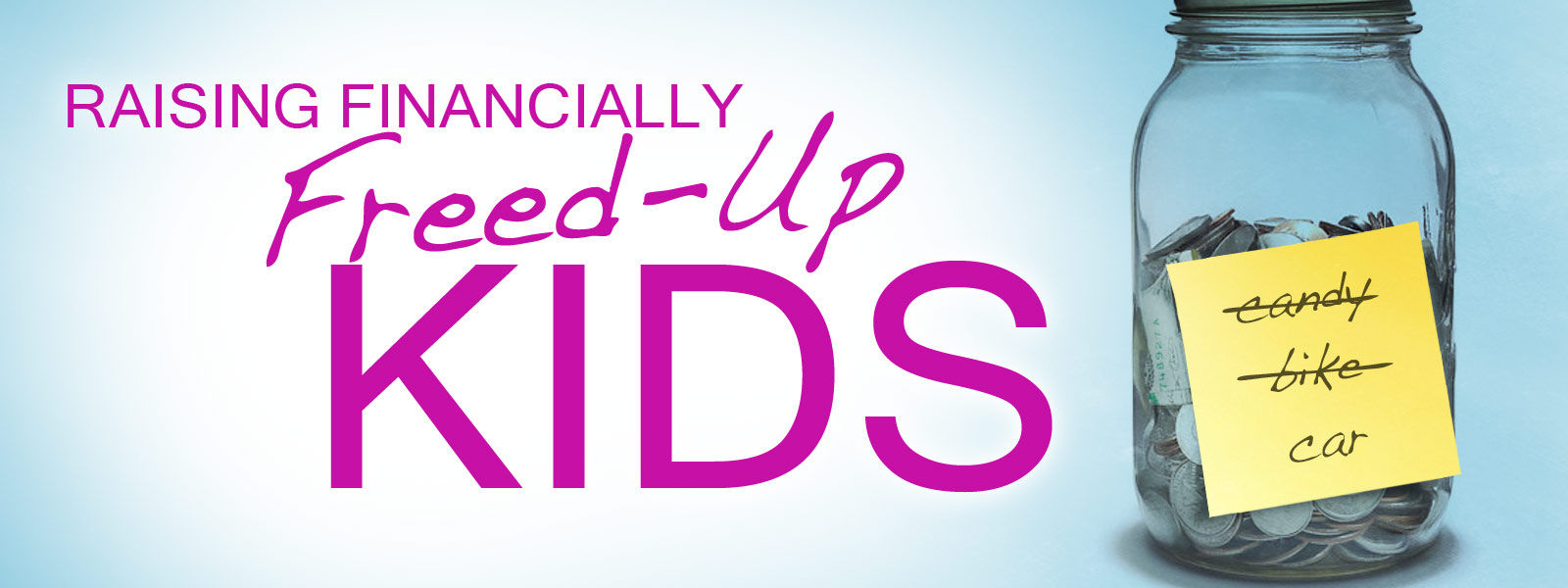 Raising Financially Freed-Up Kids