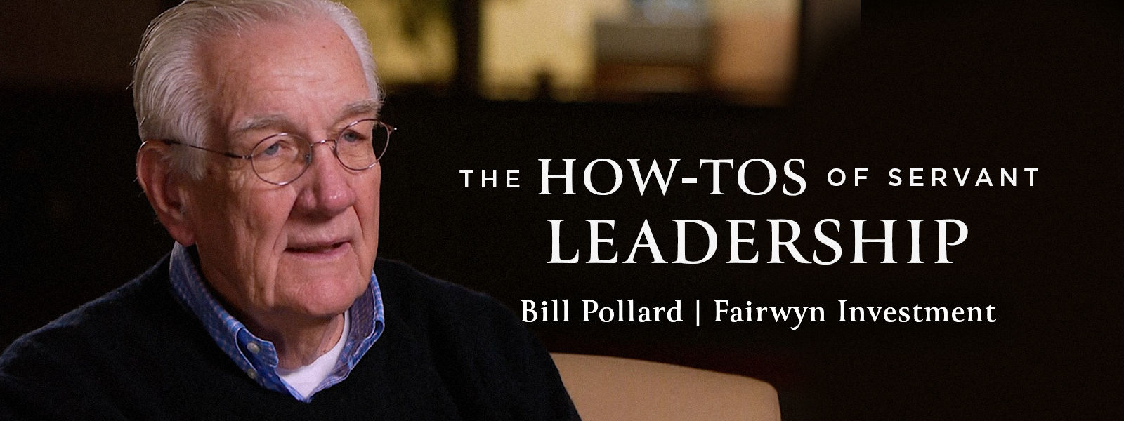 The How-Tos of Servant Leadership
